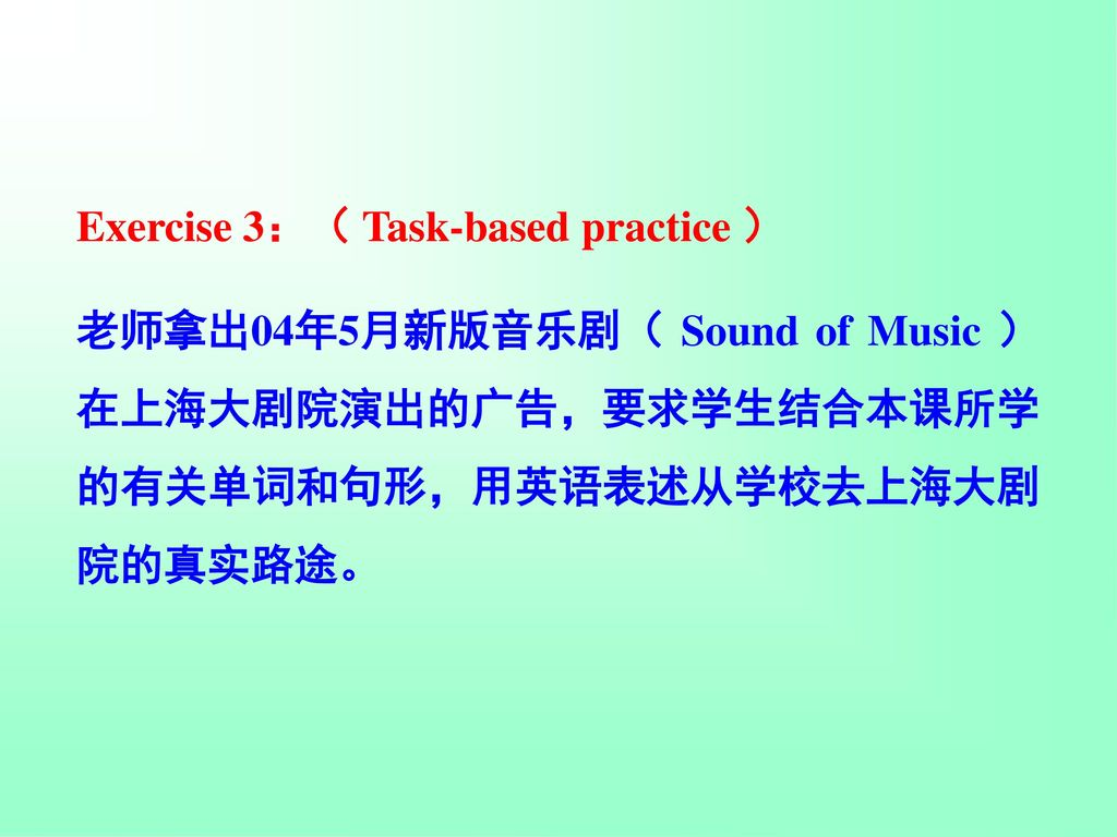 Exercise 3:( Task-based practice )