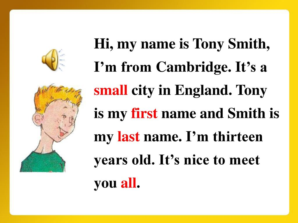 Hi, my name is Tony Smith, I'm from Cambridge