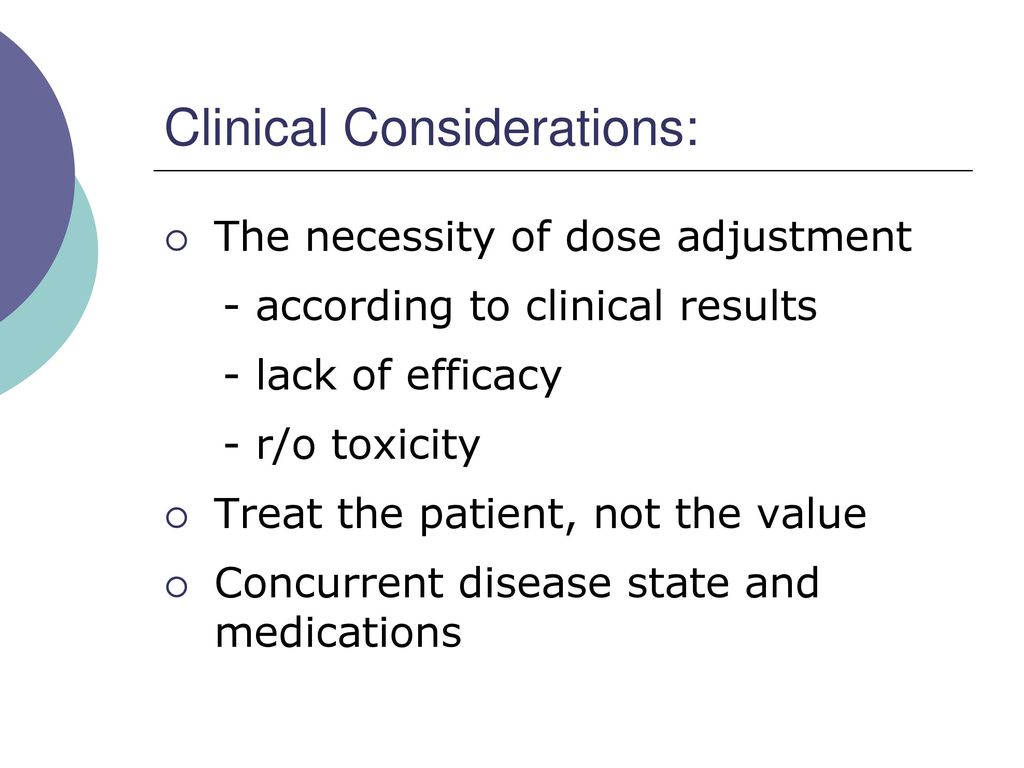 Clinical Considerations: