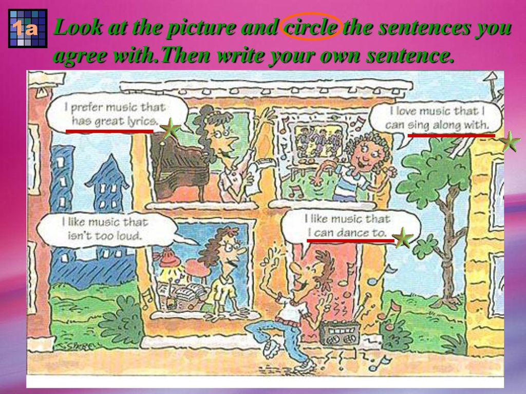 Look at the picture and circle the sentences you