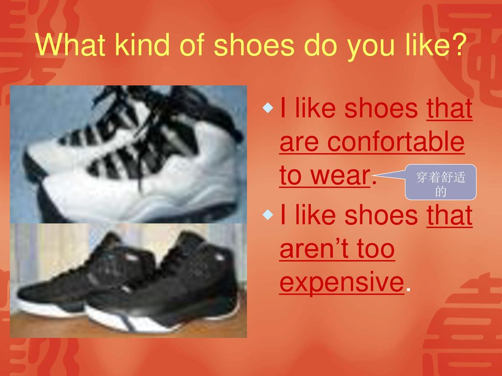 What kind of shoes do you like