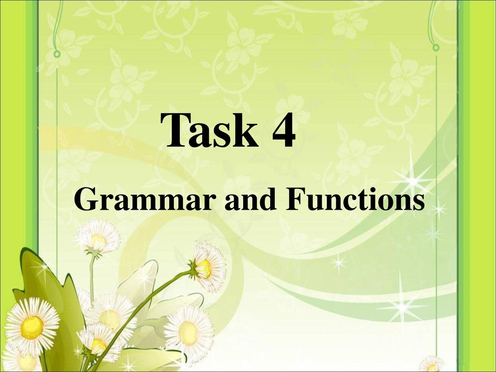 Task 4 Grammar and Functions