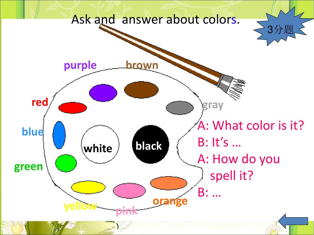 Ask and answer about colors.