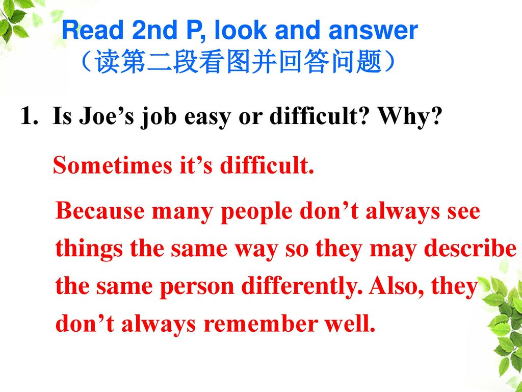 Read 2nd P, look and answer