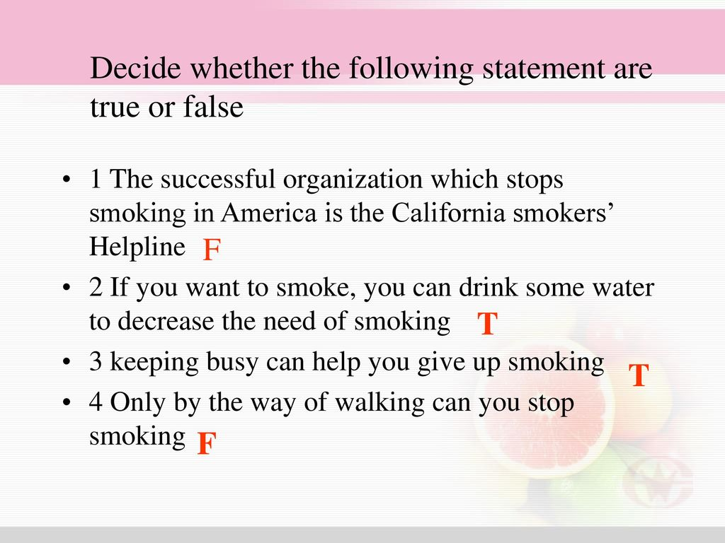 Decide whether the following statement are true or false
