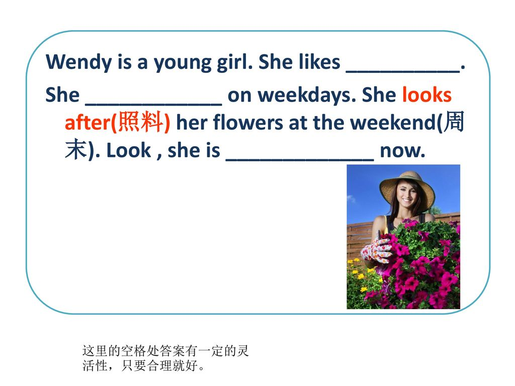 Wendy is a young girl. She likes __________