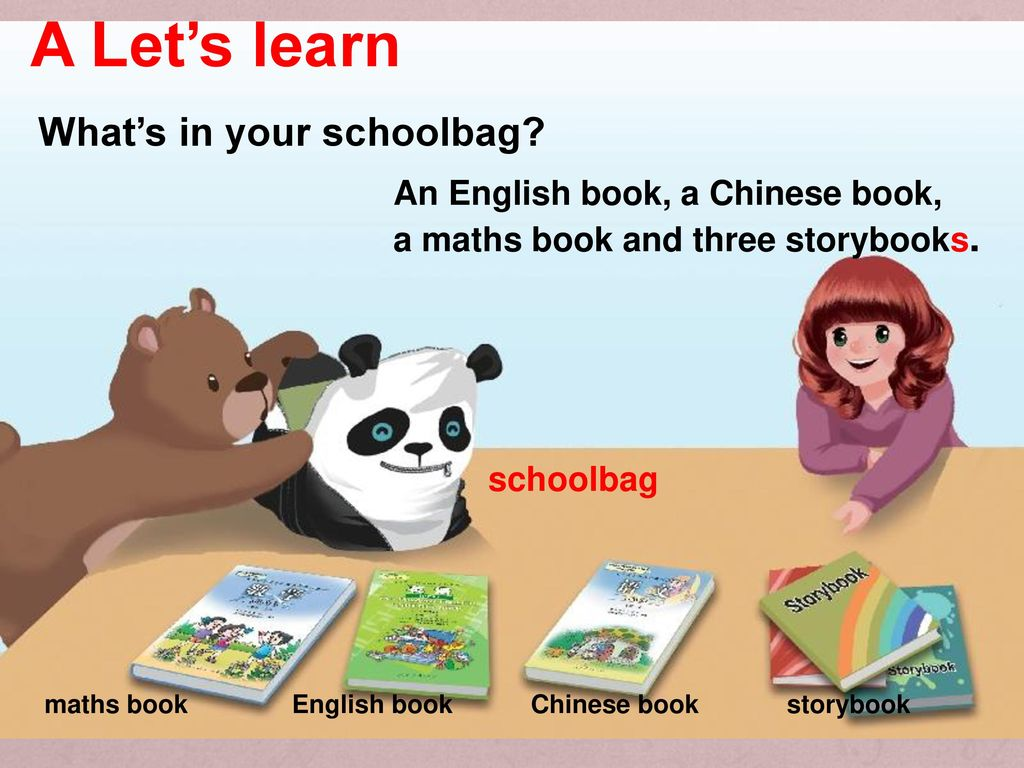 A Let's learn What's in your schoolbag