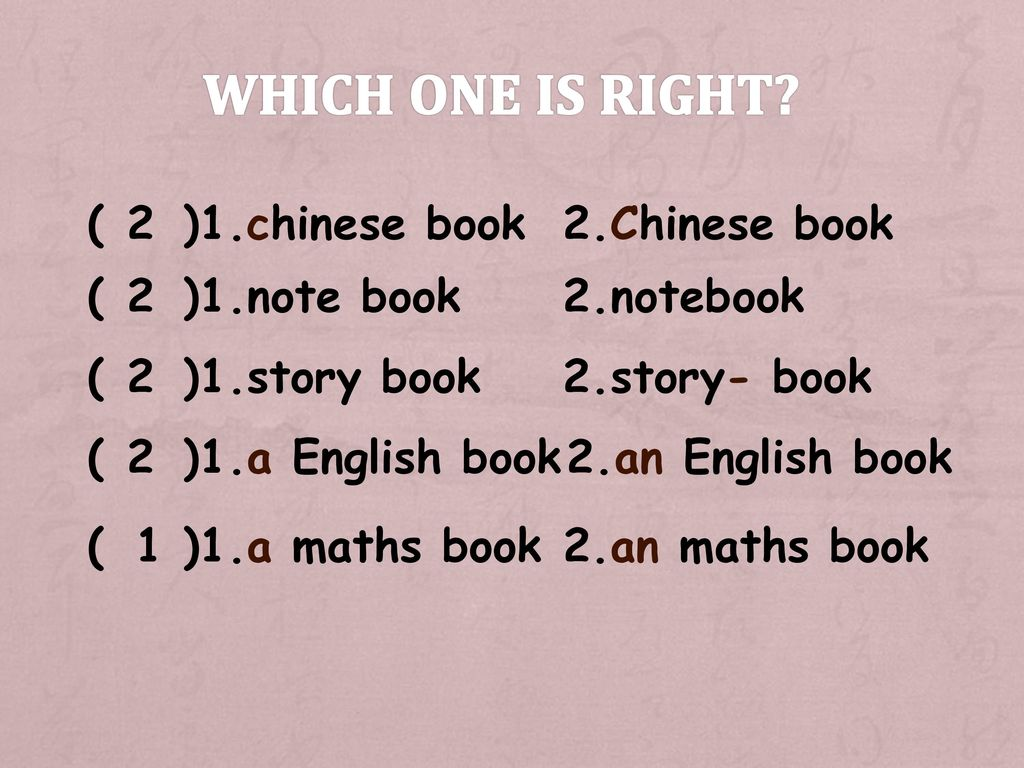 Which one is right ( )1.chinese book 2 2.Chinese book ( )1.note book