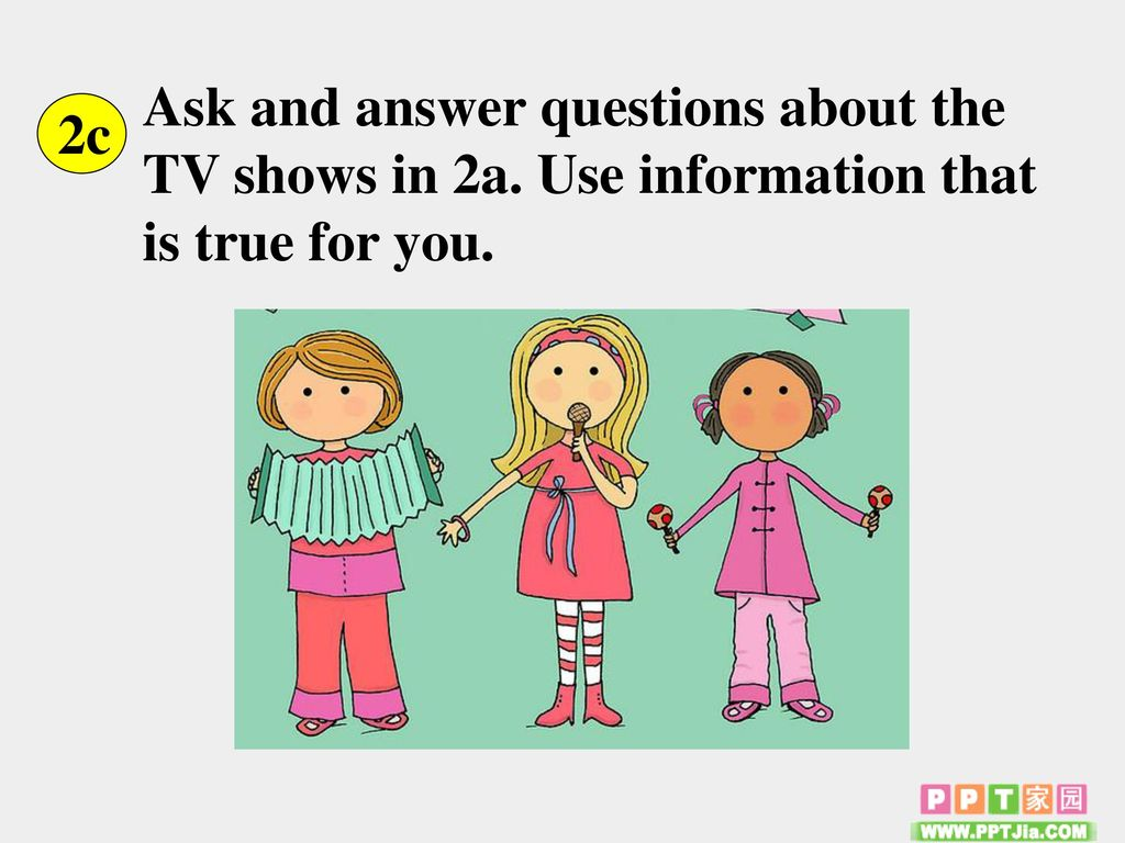 Ask and answer questions about the TV shows in 2a