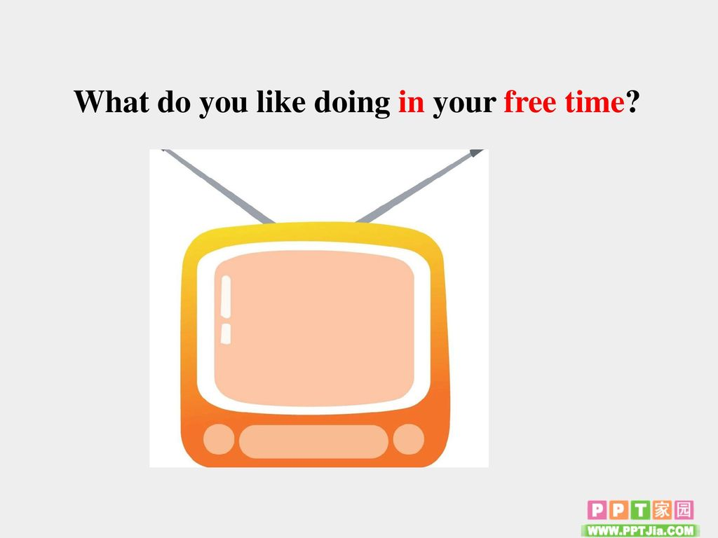 What do you like doing in your free time