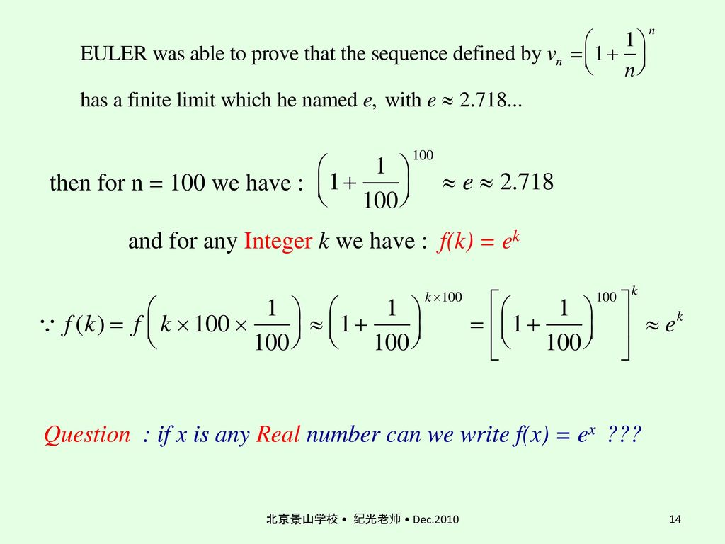 then for n = 100 we have : and for any Integer k we have : f(k) = ek