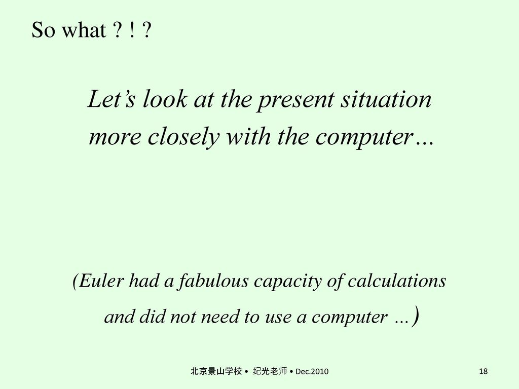 Let's look at the present situation more closely with the computer…