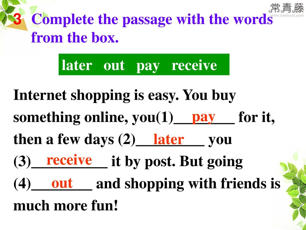 Complete the passage with the words from the box.