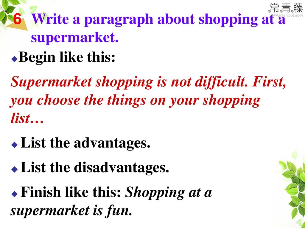 Write a paragraph about shopping at a supermarket.