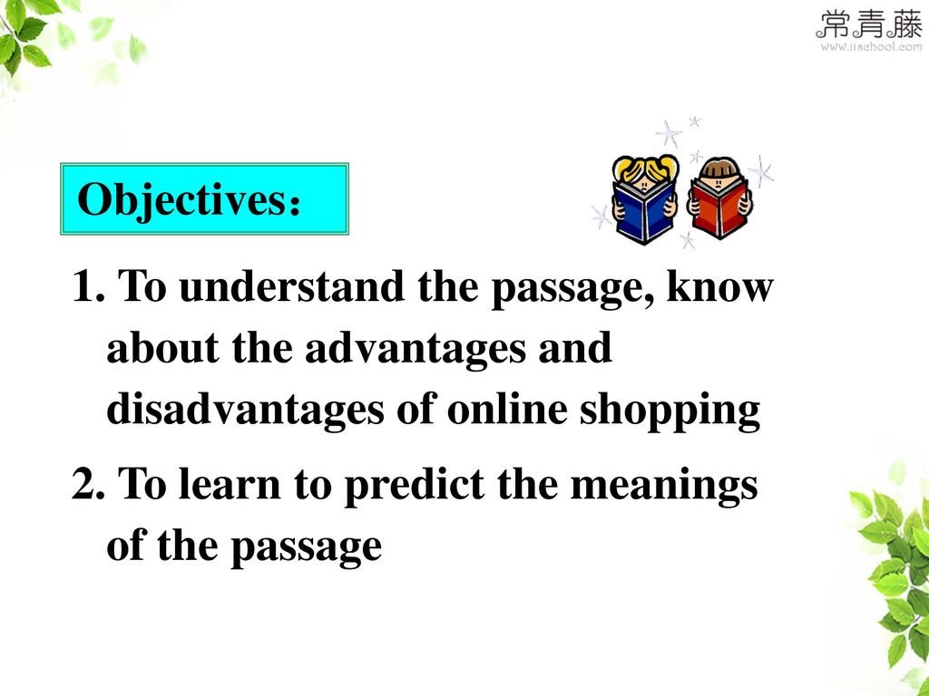 2. To learn to predict the meanings of the passage