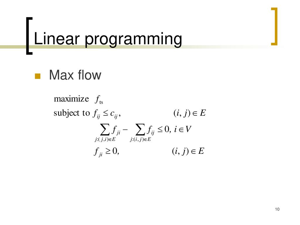 Linear programming Max flow