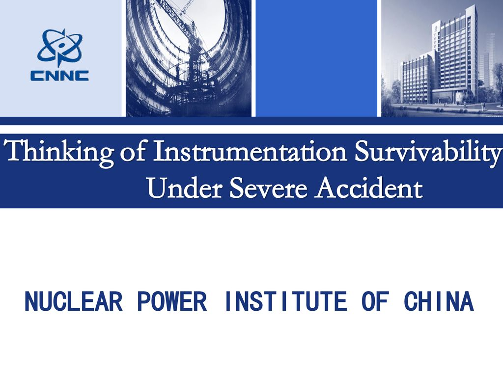 Thinking of Instrumentation Survivability Under Severe Accident