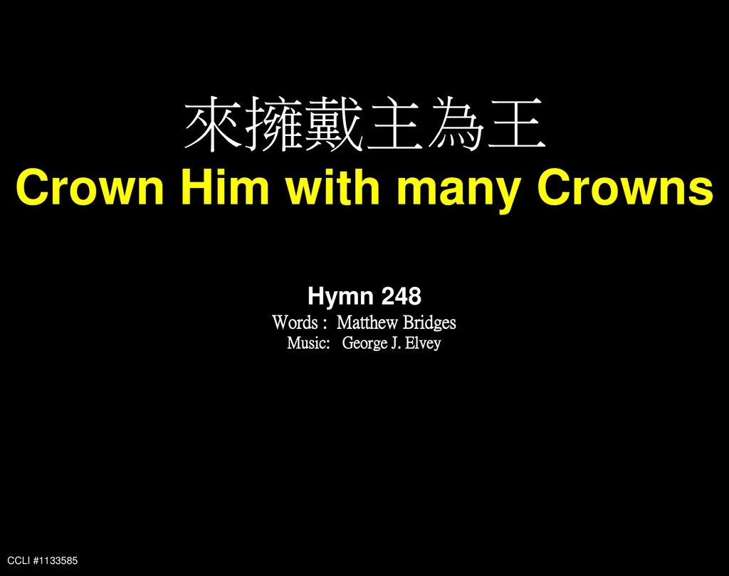 Crown Him with many Crowns Words : Matthew Bridges