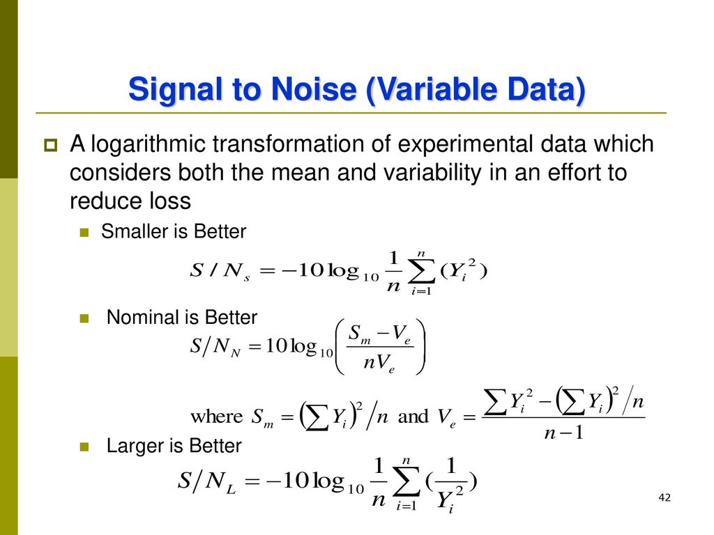 Signal to Noise (Variable Data)