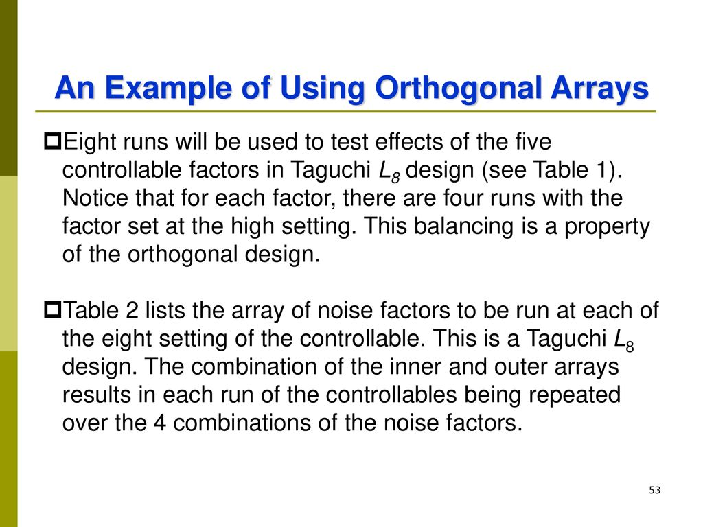 An Example of Using Orthogonal Arrays