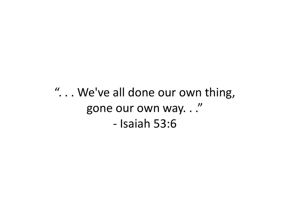 We ve all done our own thing,