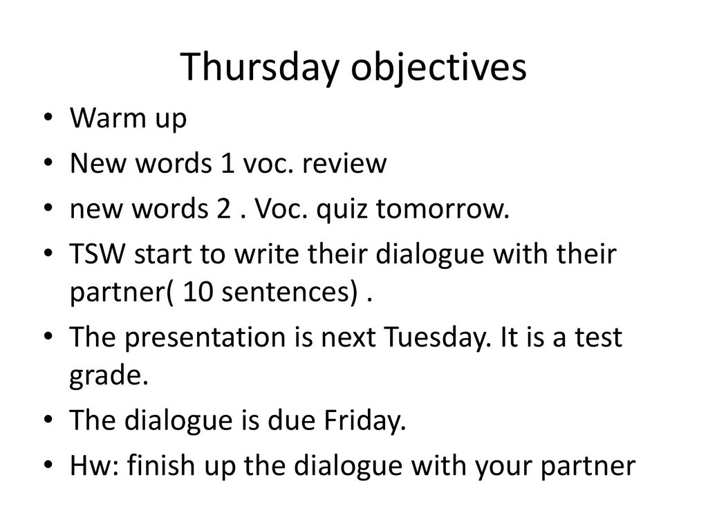 Thursday objectives Warm up New words 1 voc. review