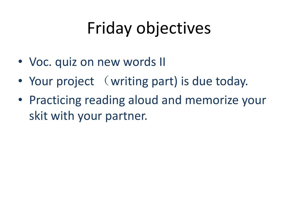 Friday objectives Voc. quiz on new words II