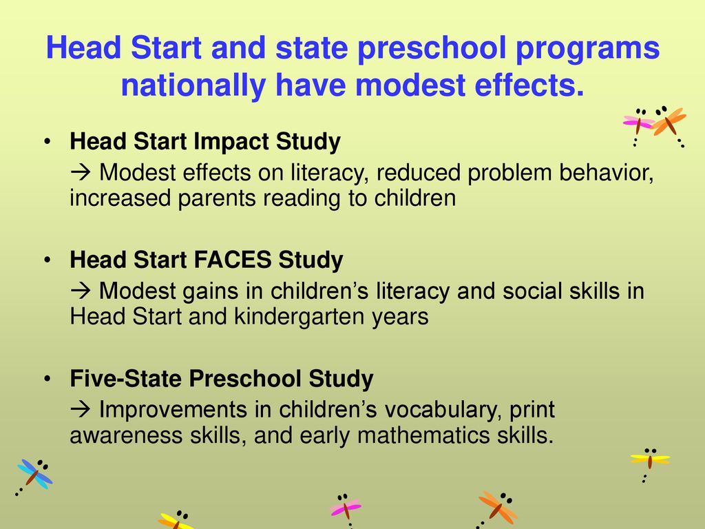 Head Start and state preschool programs nationally have modest effects.
