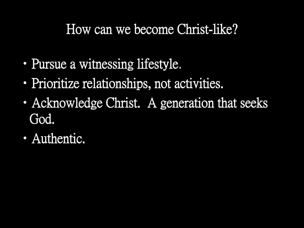 How can we become Christ-like