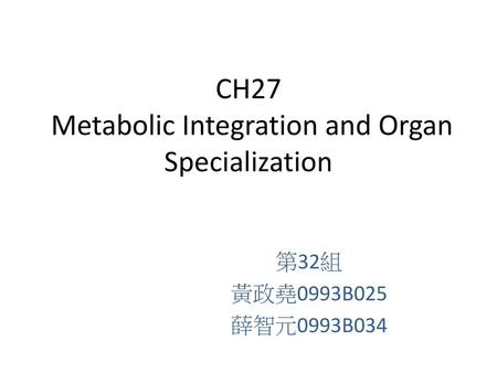 CH27 Metabolic Integration and Organ Specialization