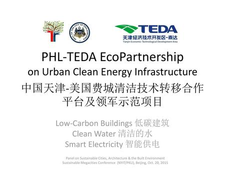 Low-Carbon Buildings 低碳建筑 Clean Water 清洁的水 Smart Electricity 智能供电