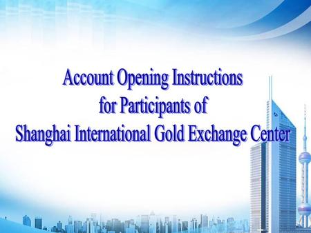 Account Opening Instructions for Participants of