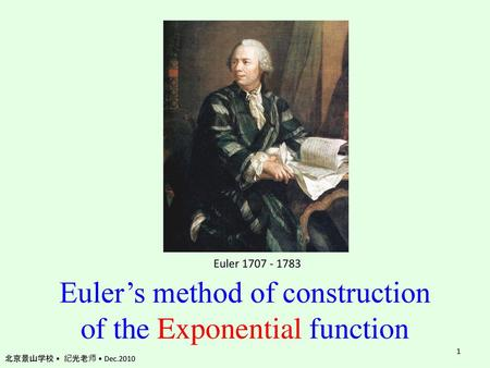 Euler's method of construction of the Exponential function