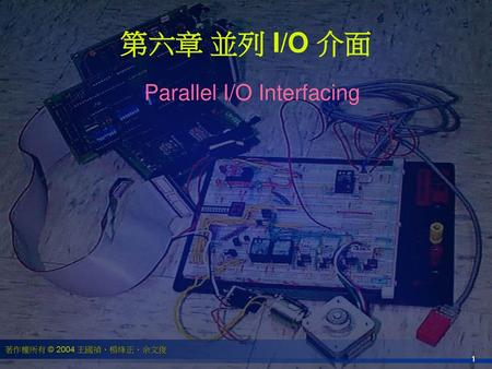 Parallel I/O Interfacing