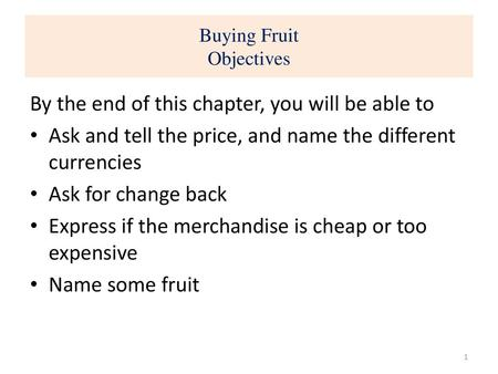 Buying Fruit Objectives