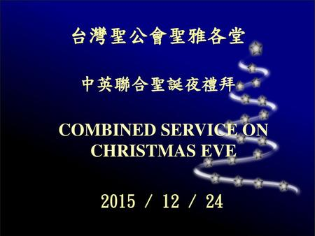COMBINED SERVICE ON CHRISTMAS EVE