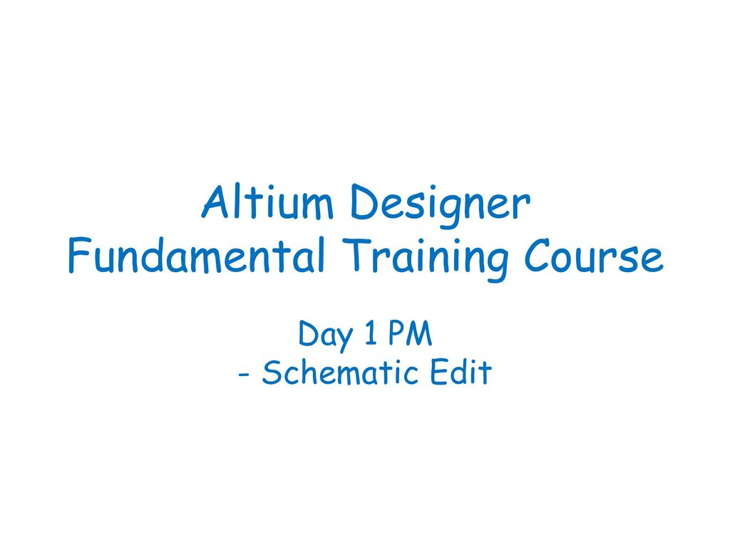 Altium Designer Fundamental Training Course Ppt Download Design Programs Introduction