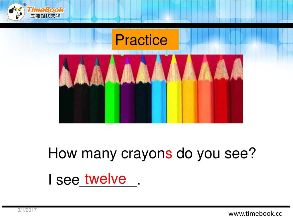 How many crayons do you see I see_______. twelve