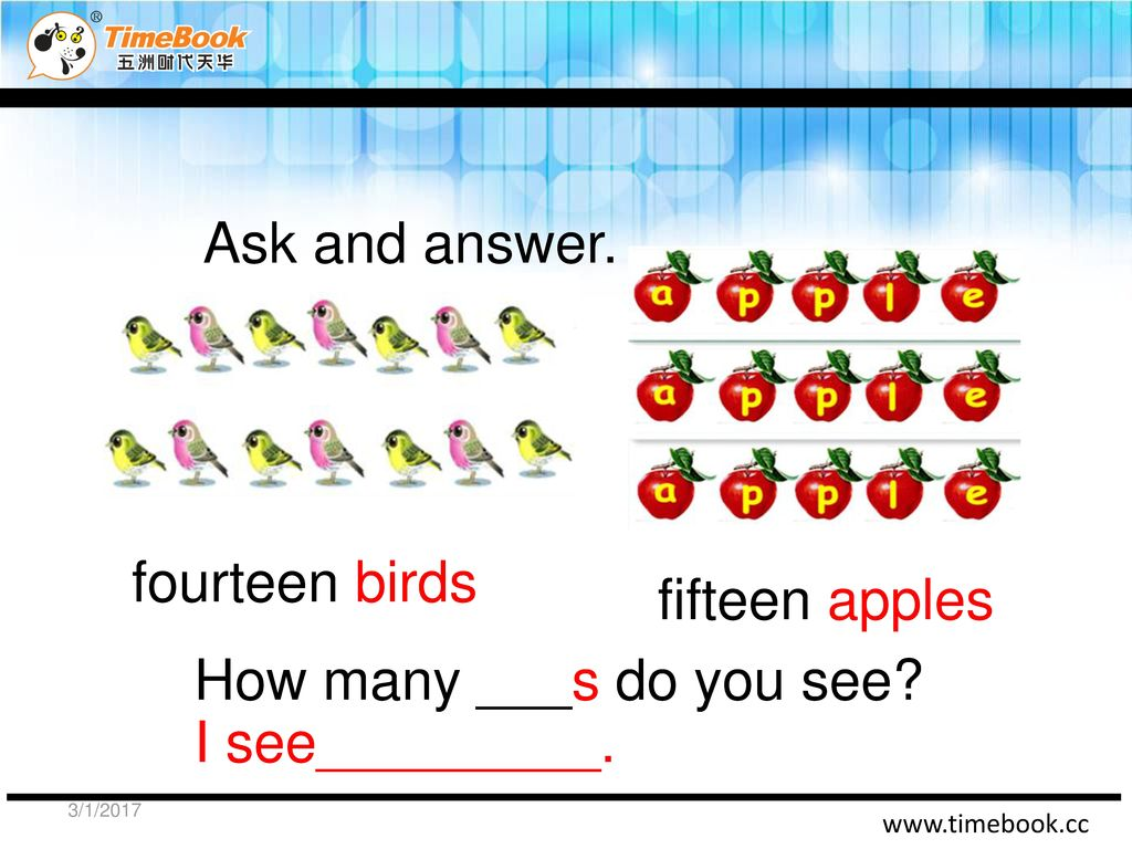 Ask and answer. fourteen birds fifteen apples