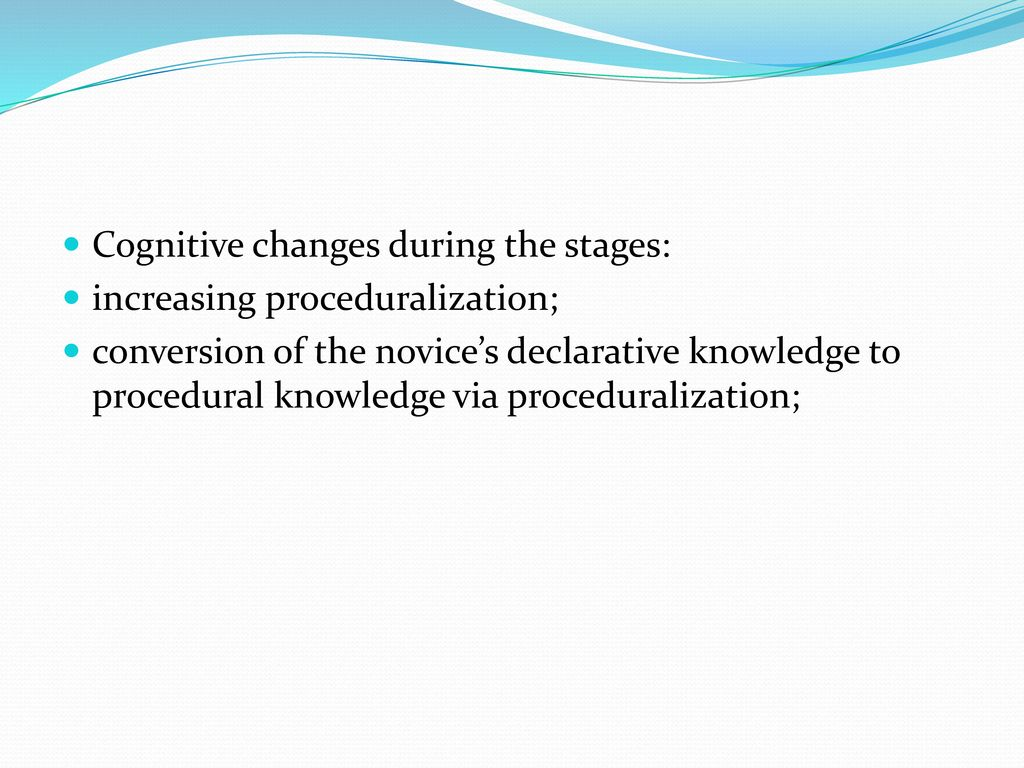 Cognitive changes during the stages: