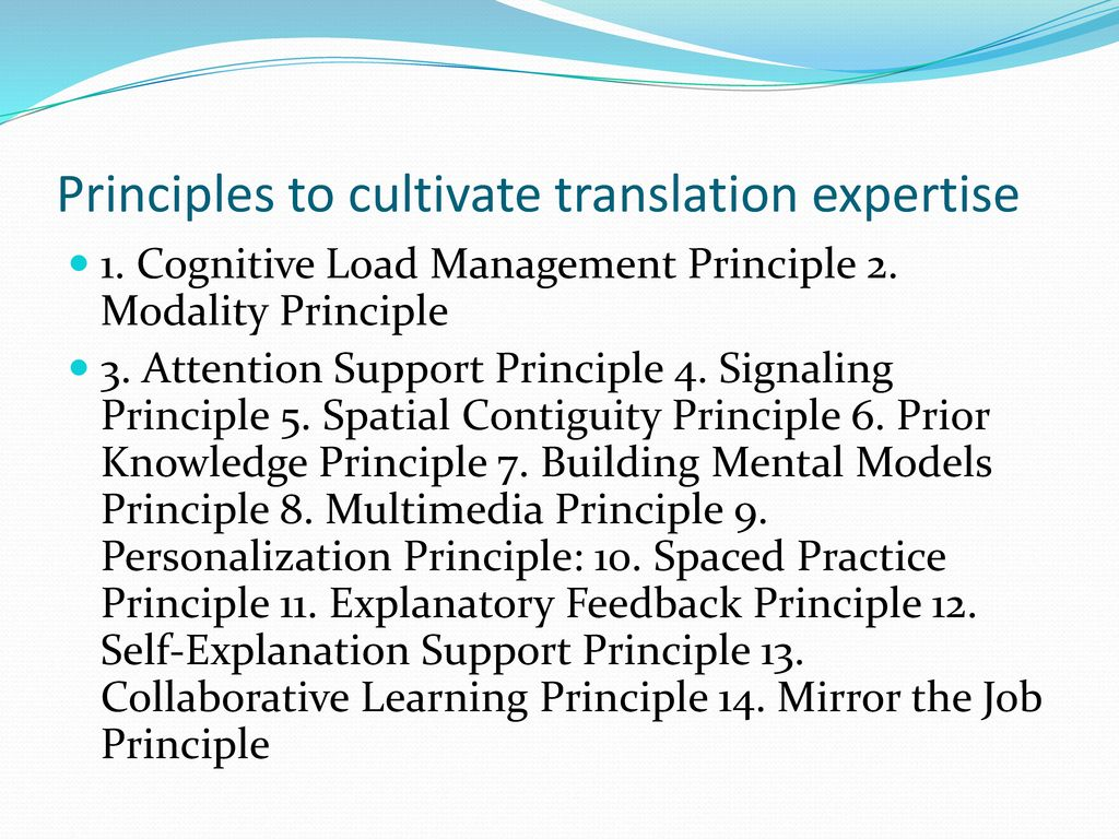 Principles to cultivate translation expertise