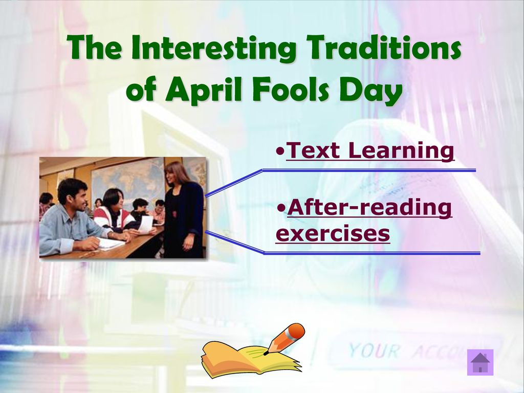 The Interesting Traditions of April Fools Day