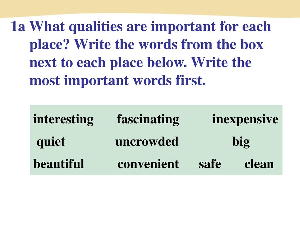 1a What qualities are important for each