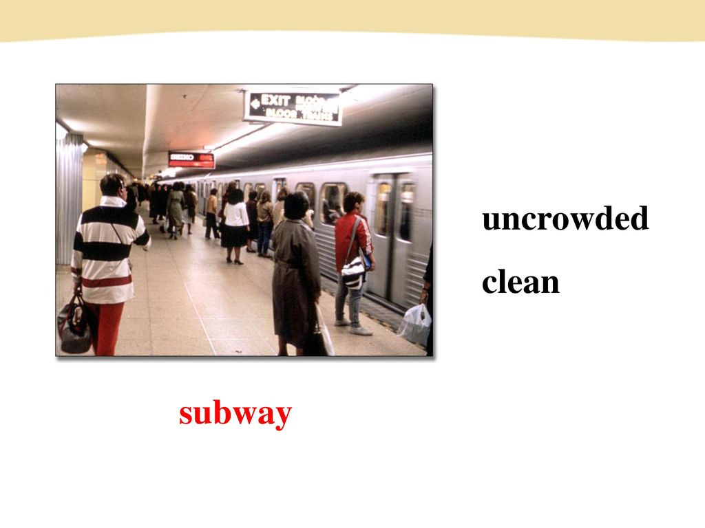 uncrowded clean subway