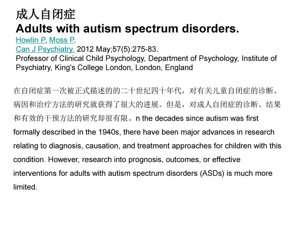 Adults with autism spectrum disorders.