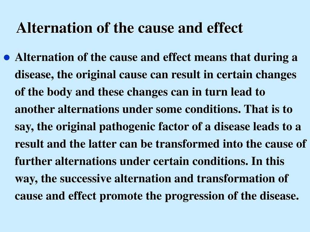 Alternation of the cause and effect