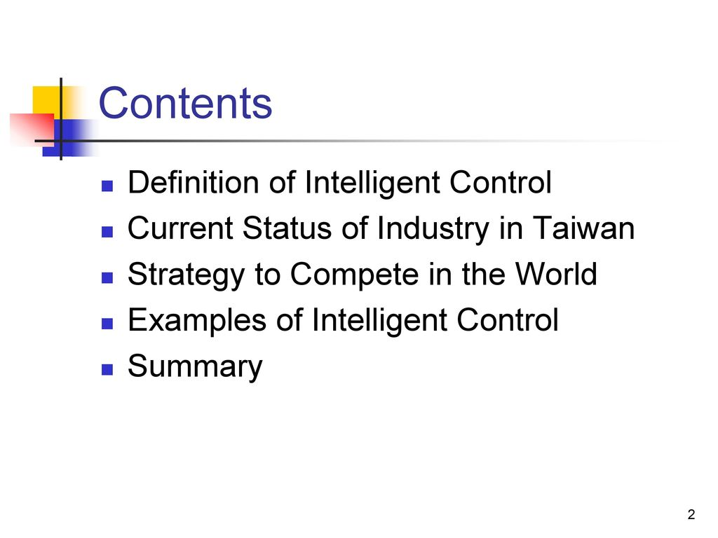 Contents Definition of Intelligent Control
