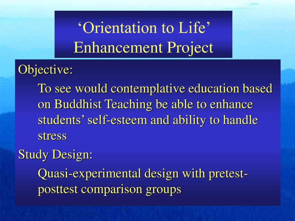 'Orientation to Life' Enhancement Project