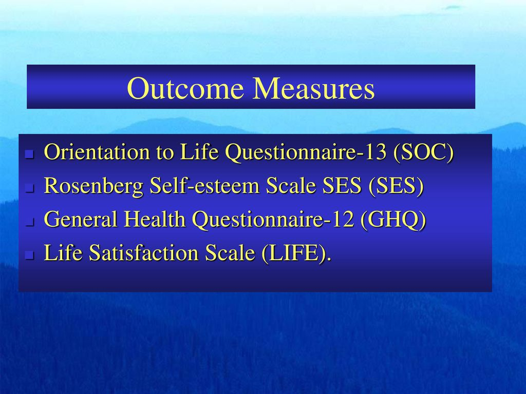 Outcome Measures Orientation to Life Questionnaire-13 (SOC)