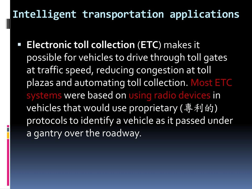 Intelligent transportation applications